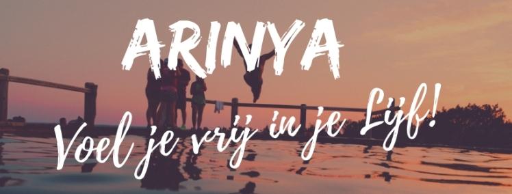 Arinya - Voel je vrij in je lijf!